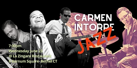 Carmen Intorre Quartet With 3 Grammy Nominees 7pm Wed June 23 @LaZingara tickets