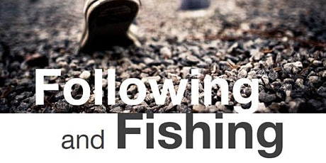 Following & Fishing 411 Workshop tickets