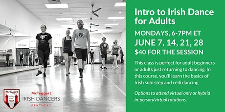Intro to Irish Dance for Adults - June tickets