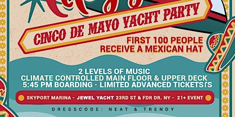 CINCO DE MAYO! NYC HipHop & Reggae®  Yacht Party! Wed., May. 5TH tickets