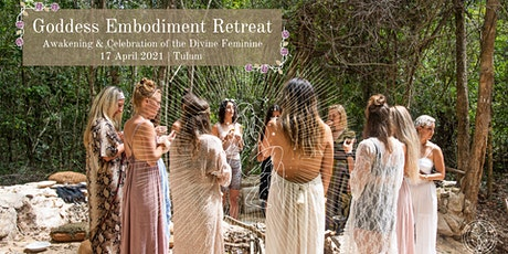 Goddess Embodiment Retreat tickets