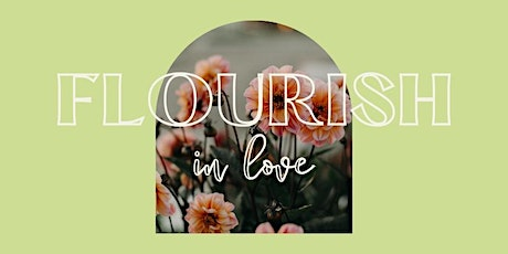 FLOURISH. Discover your identity + find tools to cultivate an abundant life tickets