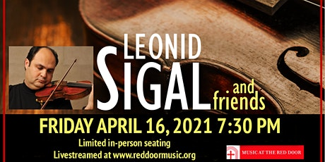 Acclaimed Violinist Leonid Sigal in Concert tickets