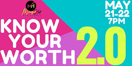 KNOW YOUR WORTH 2.0 tickets