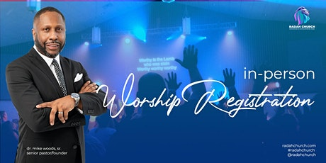 Radah Church In Person Worship Registration tickets