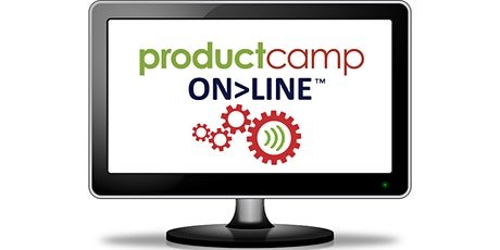 ProductCamp ON>LINE™ 2021,  a free, virtual unconference (June 11-12) Tickets