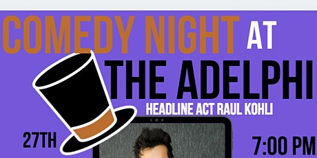 Jack O'Clubs Comedy Night at the Adelphi with Raul Kohli tickets