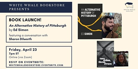 Launch! An Alternative History of Pittsburgh, Ed Simon (w/ Sharon Dilworth) tickets
