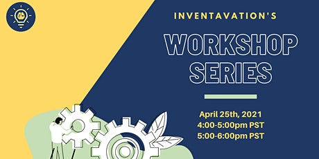 Inventavation's Workshop Series: Careers & Community! tickets