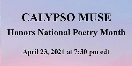 Calypso Muse Celebrates National Poetry Month tickets