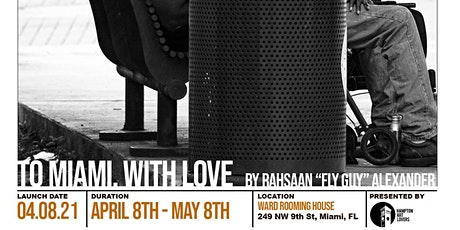 "Hampton Art Lovers Presents  ""To Miami, With Love"": Pandemic Life & Protest tickets"