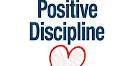 May11&18: Deeper Dive Into Positive Discipline  in Early Childhood Settings tickets