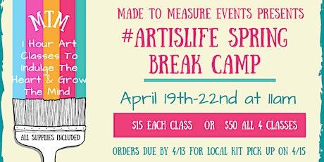 #ArtIsLife Spring Break Camp tickets