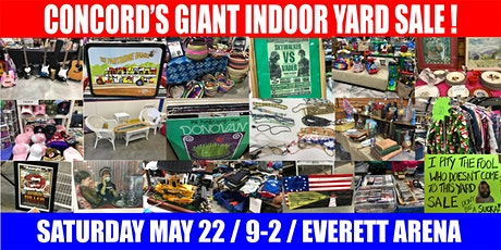 Concord's Giant 2021 Indoor Yard Sale! Yard Seller Spaces tickets