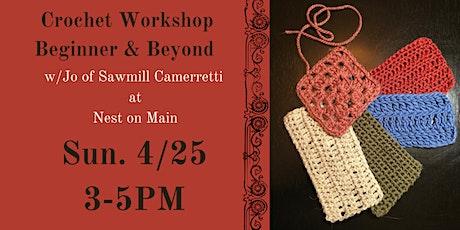 Crochet Workshop- Beginner & Beyond w/Jo of Sawmill Camerretti. tickets