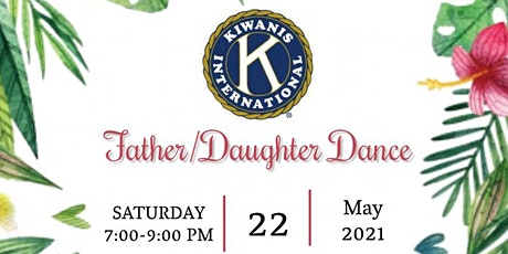 2021 Kiwanis Father/Daughter Dance tickets