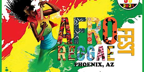 Afro Reggae Fest  AZ tickets
