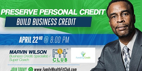 Preserve Personal Credit and Build Business Credit tickets