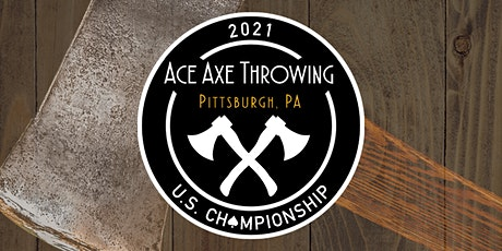 SPECTATORS ONLY - 2021 Ace Axe U.S. Championship tickets