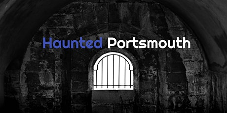 Haunted Portsmouth tickets