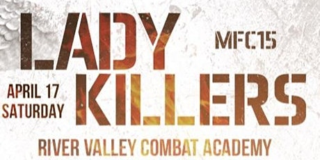 MFC 15 Lady Killers tickets