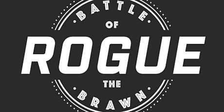 """Battle of the Brawn """"ROGUE"""" tickets"""