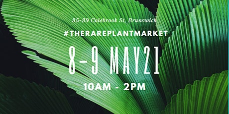 #therareplantmarket May 2021 tickets