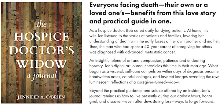 An Evening with the HOSPICE DOCTOR'S WIDOW, Jennifer A. O'Brien image