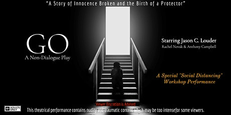 GO - A Non-Dialogue Play (Workshop Performance) 18+ or older only tickets