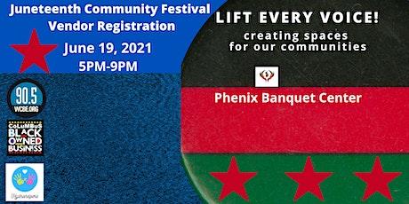 Vendor Registration Juneteenth Community Festival tickets
