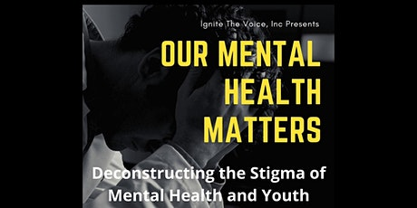 Our Mental Health Matters tickets
