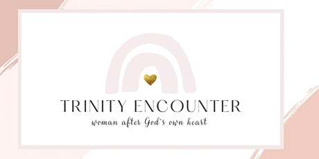 Trinity Encounter tickets