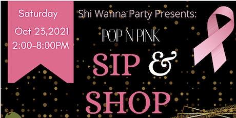 Pop N Pink, Sip & Shop tickets