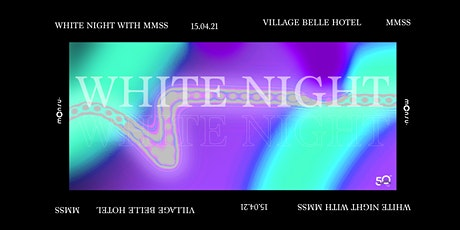 MMSS White Night Party tickets
