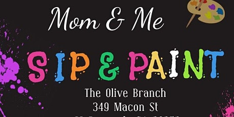 Mom & Me: Sip & Paint tickets