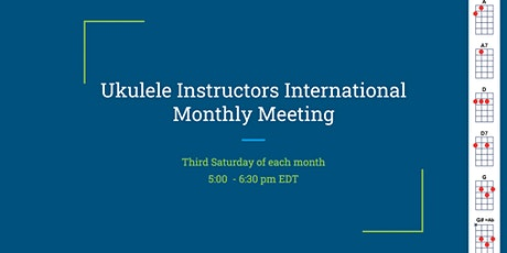 ONLINE Ukulele Instructors International Monthly Meeting tickets