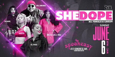 She Dope ~ All Female DJ Lineup | 6.6 tickets