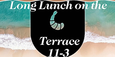 Copy of Long Lunch on the Terrace tickets