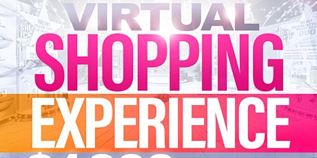 Virtual Shopping Experience  & $1,000 Giveaway.12pm-8pm tickets