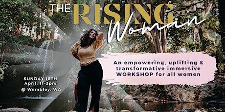 """""""The Rising Woman"""" -Workshop tickets"""