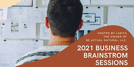 2021 Business Brainstorm Sessions tickets