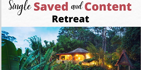 Single, Saved, and Content Retreat tickets