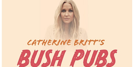 Catherine Britt's Bush Pub Tour 2021 tickets