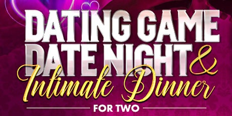 Dating Game Date Night, Intimate Dinner for Two tickets