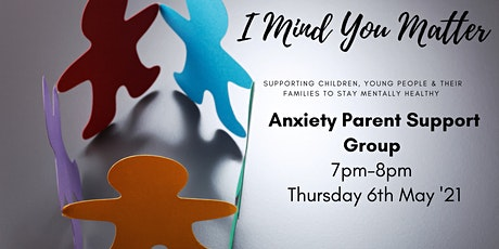 Anxiety Parent Support Group tickets