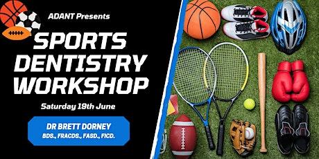 Sports Dentistry Workshop - Dr Brett Dorney tickets