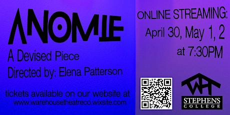 Warehouse Theatre Company's ANOMIE Friday, April 30th tickets