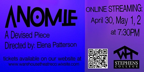 Warehouse Theatre Company's ANOMIE Saturday, May 1st tickets