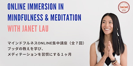 Online Mindfulness & Meditation Immersion with Janet Lau tickets
