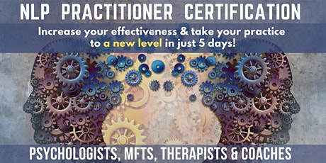 NLP Practitioner Certification for Coaches,Therapists, Counselors - ONLINE tickets